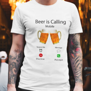 Tricou personalizat - Beer is Calling